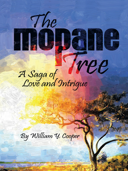 The Mopane Tree - A Saga of Love and Intrigue - cover