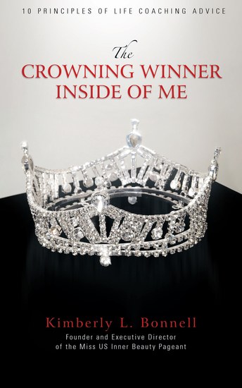 The Crowning Winner Inside of Me - 10 Principles of Life Coaching Advice - cover