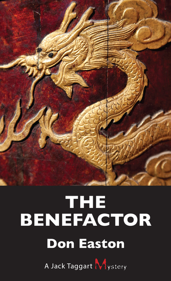 The Benefactor - A Jack Taggart Mystery - cover