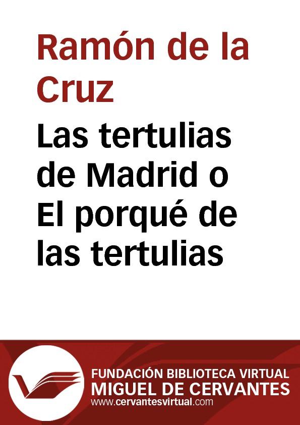 Las tertulias de Madrid o El porqué de las tertulias - cover