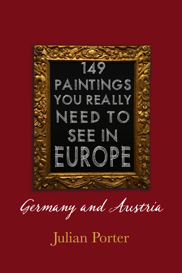 149 Paintings You Really Should See in Europe — Germany and Austria - cover