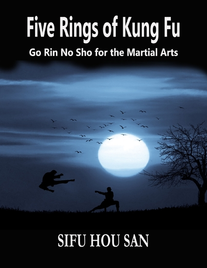 Five Rings of Kung Fu: Go Rin No Sho for the Martial Arts - cover