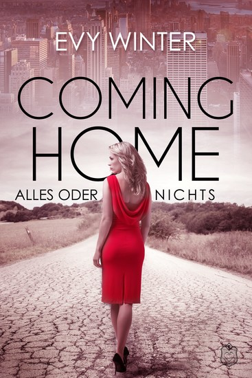 Coming Home - Alles oder nichts - cover