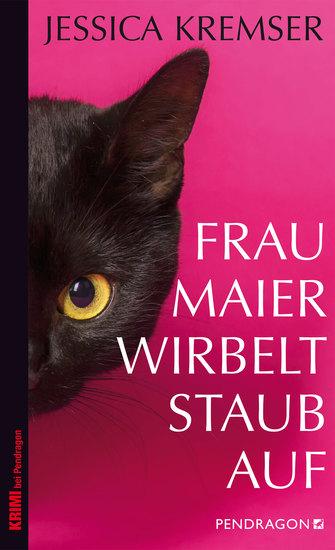 Frau Maier wirbelt Staub auf - cover