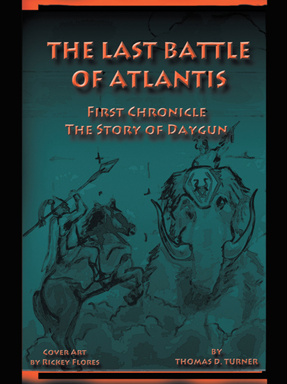 The Last Battle of Atlantis - First Chronicle the Story of Daygun - cover