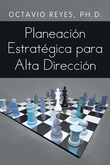 Planeación Estratégica Para Alta Dirección - cover