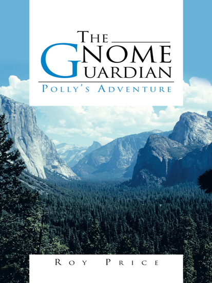 The Gnome Guardian - Polly'S Adventure - cover