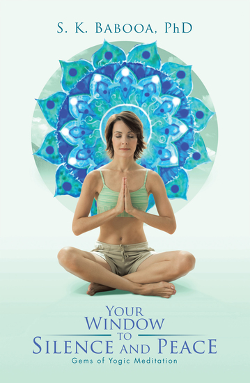 Your Window to Silence and Peace - Gems of Yogic Meditation - cover