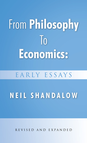 From Philosophy to Economics: Early Essays - Second Edition - cover