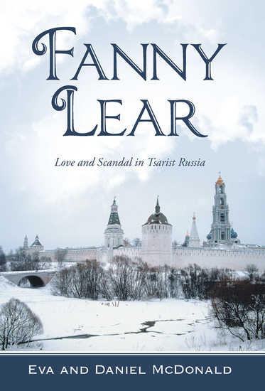 Fanny Lear - Love and Scandal in Tsarist Russia - cover