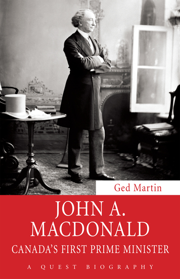 John A Macdonald - Canada's First Prime Minister - cover