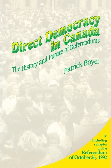 Direct Democracy in Canada - The History and Future of Referendums - cover