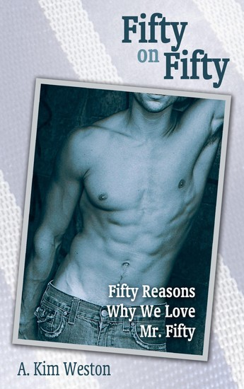 Fifty on Fifty - Fifty Reasons Why We Love Mr Fifty - cover
