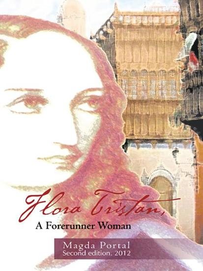 Flora Tristan a Forerunner Woman - Second Edition 2012 - cover