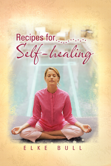 Recipes for Self-Healing - cover