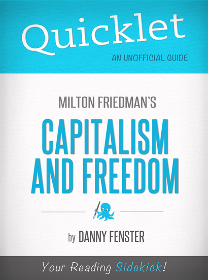 Quicklet on Capitalism and Freedom by Milton Friedman - Key terms and definitions - cover