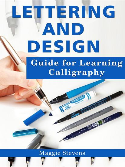 Lettering and Design Guide for Learning Calligraphy - cover