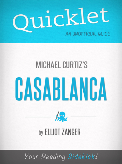 Quicklet on Casablanca (Film Summary & Guide) - cover