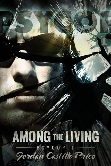 Among the Living - PsyCop #1 - cover