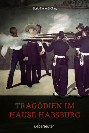 Tragödien im Hause Habsburg - cover
