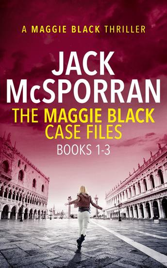 The Maggie Black Case Files Books 1-3 - Maggie Black Case Files Collection - cover