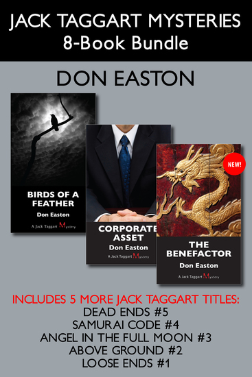 Jack Taggart Mysteries 8-Book Bundle - The Benefactor Corporate Asset Birds of a Feather and more - cover