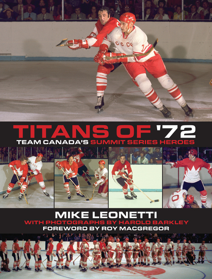 Titans of '72 - Team Canada's Summit Series Heroes - cover