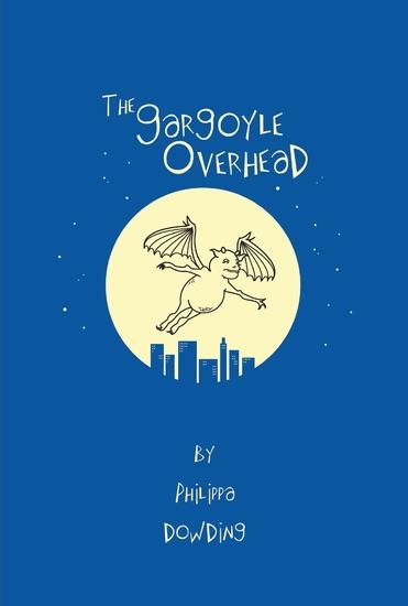 The Gargoyle Overhead - cover