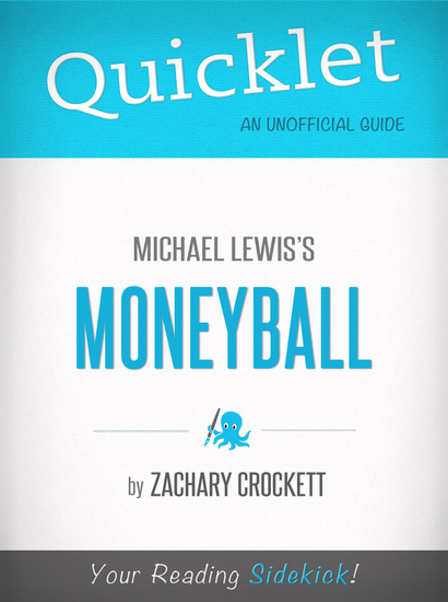 Quicklet on Moneyball by Michael Lewis (CliffNotes-like Book Summary) - cover