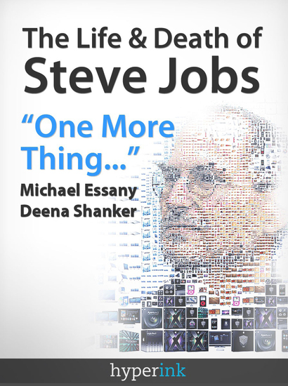 The Life and Death of Steve Jobs - cover