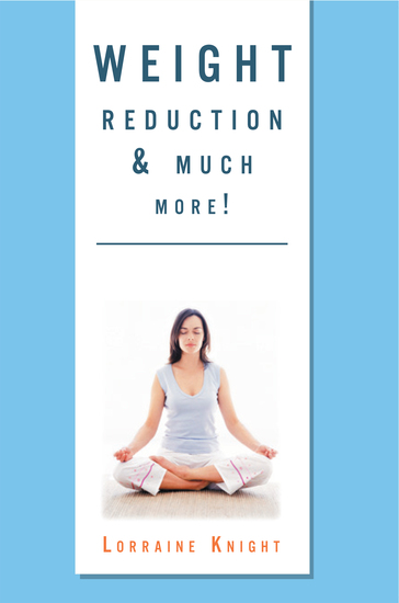 Weight Reduction & Much More! - With Theta Healing - cover