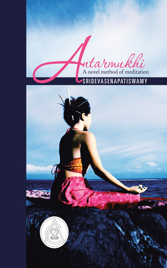 Antarmukhi - A Novel Method of Meditation - cover