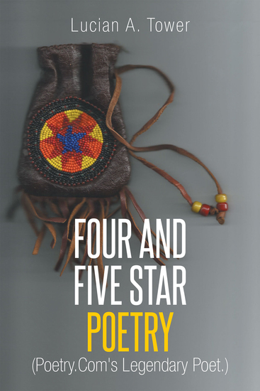 Four and Five Star Poetry - (PoetryCom's Legendary Poet) - cover