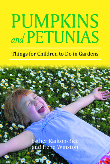 Pumpkins and Petunias - Things for Children to Do in Gardens - cover