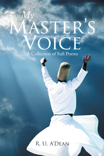 My Master's Voice - A Collection of Sufi Poems - cover