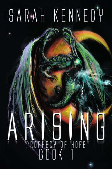 Arising - Prophecy of Hope Book 1 - cover