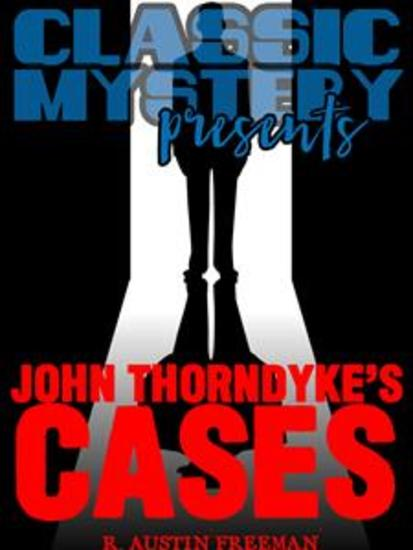 John Thorndyke's Cases - cover