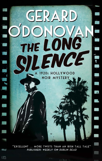 Long Silence The - A 1920s' Hollywood noir mystery - cover