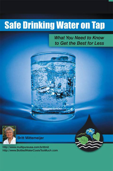 Safe Drinking Water on Tap - What You Need to Know to Get the Best for Less - cover
