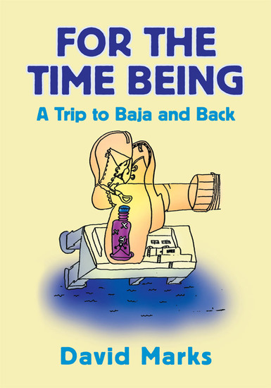 For the Time Being - A Trip to Baha and Back - cover