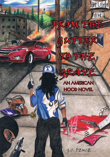 From the Gutter to the Grave - An American Hood Novel - cover