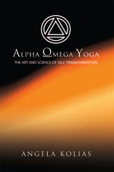 Alpha Omega Yoga - The Art and Science of Self Transformation - cover