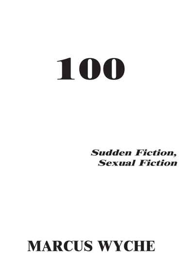 100 - Sudden Fiction Sexual Fiction - cover