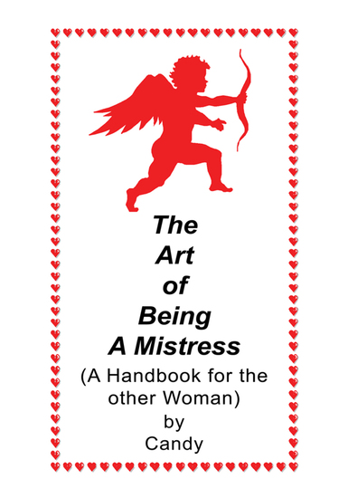 The Art of Being a Mistress - A Handbook for the Other Woman - cover