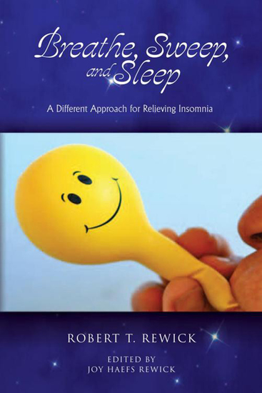 Breathe Sweep and Sleep - A Different Approach for Relieving Insomnia - cover