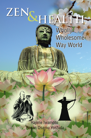 Zen & Health - Wholly Wholesome Way World - cover