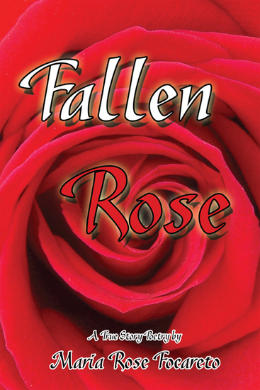 Fallen Rose - True Story Poetry - cover
