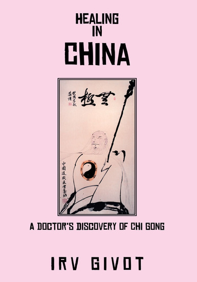 Healing in China - A Doctor's Discovery of Chi Gong - cover