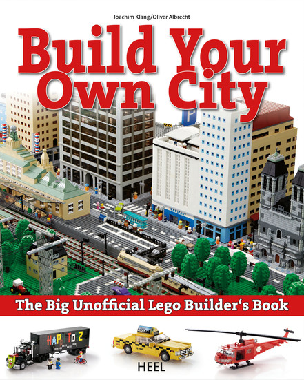 Build your own city - The Big Unofficial Lego Builder's Book - cover