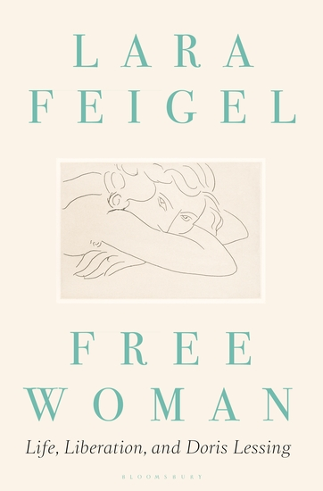 Free Woman - Life Liberation and Doris Lessing - cover